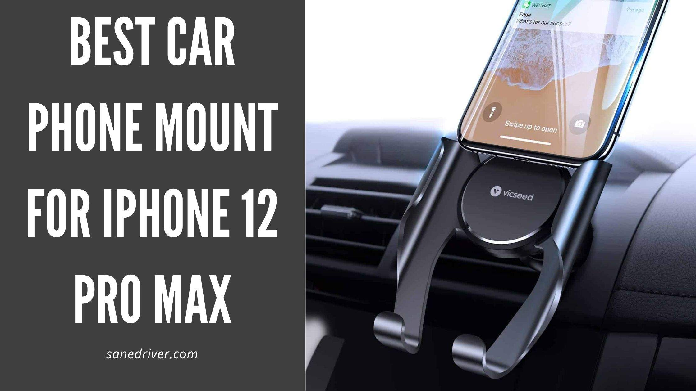 Best Car Phone Mount for iPhone 12 Pro Max